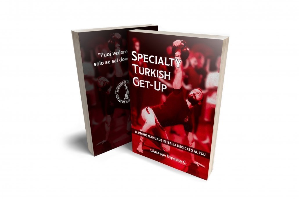 Specialty Turkish Get-Up: il primo Manuale in Italia dedicato al TGU.